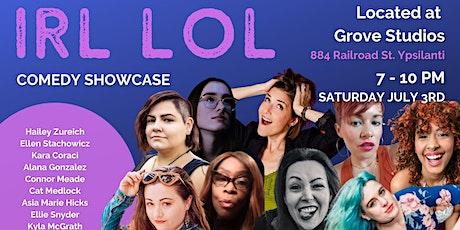 IRL LOL Comedy Showcase 7/3 tickets