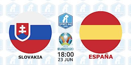 Eslovaquia vs España   UEFA EURO 2020 in Madrid entradas