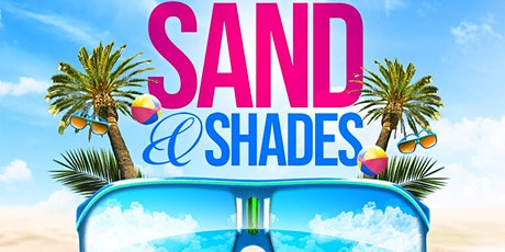 Sand & Shades -Day Party (Fete) tickets