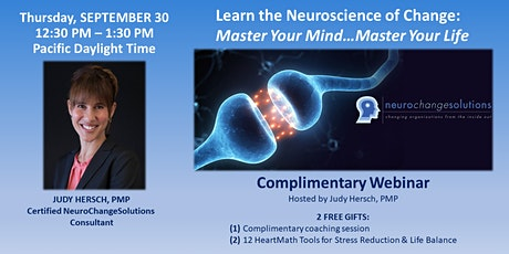 WEBINAR:  MASTER YOUR MIND…MASTER YOUR LIFE: THE NEUROSCIENCE OF CHANGE entradas