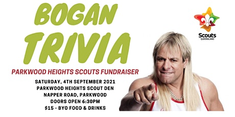 Bogan Trivia Night Parkwood Heights Scouts Fundraiser tickets
