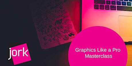 Creating Graphics Like a Pro Masterclass (webinar) tickets