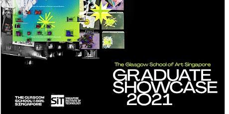 The Glasgow School of Art Singapore, Graduate Showcase 2021 tickets