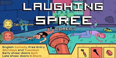FREE ENTRY English Comedy Show - Laughing Spree 28.06. - EARLY SHOW tickets