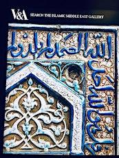 Исламское искусство в VA/ Islamic Art VA tickets