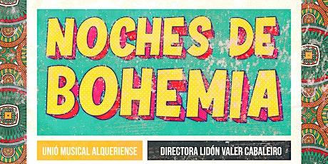 Noches de Bohemia - Unió Musical Alqueriense - Lidón Valer Cabaleiro entradas