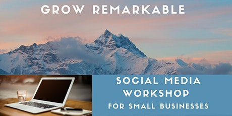Free Social Media Online Workshop for Small Businesses tickets