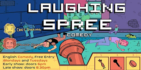 FREE ENTRY English Comedy Show - Laughing Spree 12.07. - EARLY SHOW Tickets