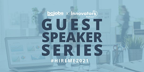 #HireMe2021 Speaker Series BCJobs.ca - Ft. PawSwap, Foresight & BuildDirect tickets