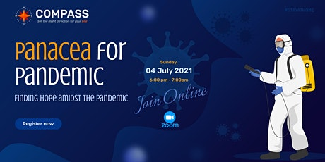 Panacea for Pandemic - Finding hope amidst the Pandemic tickets