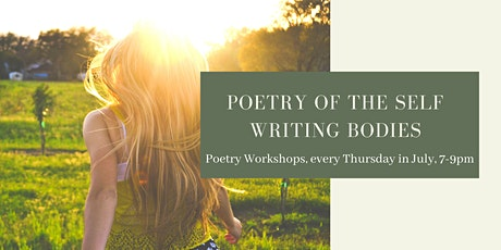 Poetry of the Self Part 1 - Writing Bodies tickets