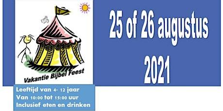 Vakantie Bijbel Feest 25 augustus 2021 tickets