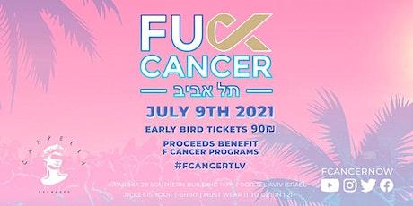 Fuck Cancer | Tel Aviv tickets