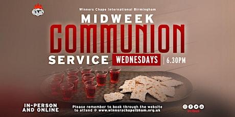 MID-WEEK COMMUNION SERVICE | 23RD JUN, 2021 | Winners Chapel Birmingham UK tickets