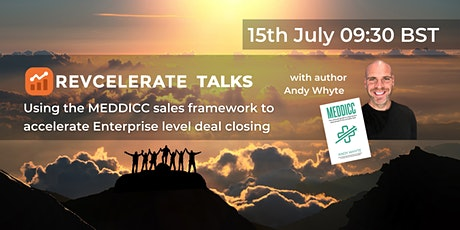 REVCELERATE TALKS: Enterprise selling with MEDDICC tickets