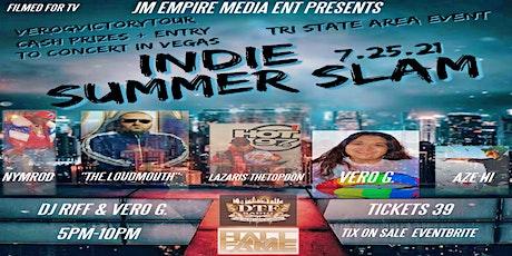 JM EMPIRE MEDIA INDIE SUMMER SLAM 7.25.21 LAZARIS CUBAN LINK VERO G. NYMROD tickets