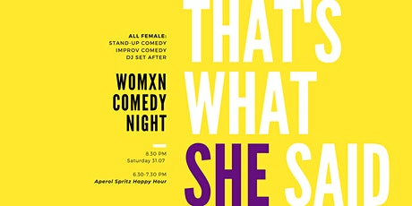 That's What She Said - Womxn Comedy Night tickets