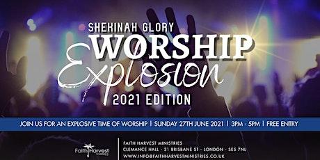 Shekinah Glory Worship Explosion 2021 Edition tickets