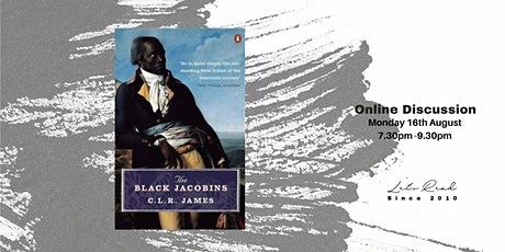 Let's Read: The Black Jacobins by CLR James tickets