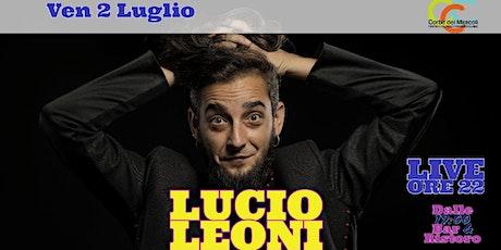 ▲Lucio Leoni▲ Live @Corte dei Miracoli▲ biglietti