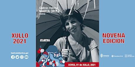 Galicia máxica | Marta Ortiz (Galicia) | SCQ entradas