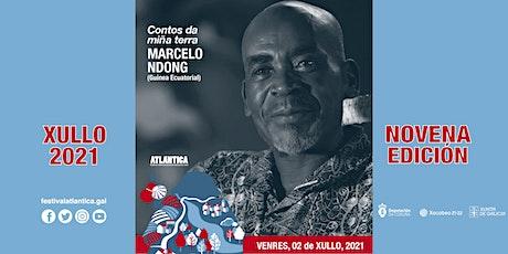 Contos da miña terra  | Marcelo Ndong (Guinea Ecuatorial) | SCQ entradas