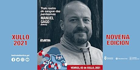 Tralo rastro do sangue das pantasmas | Manuel Gago (Galicia) | SCQ entradas