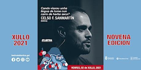 Cando viaxou unha lingua de lume [...] | Celso F. Sanmartín (Galicia) | SCQ entradas