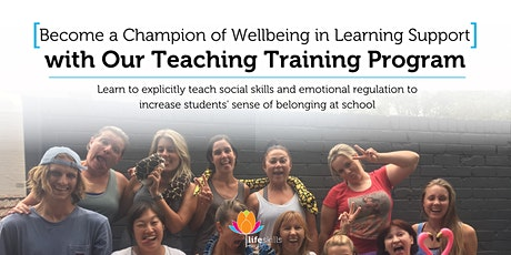 Become a Champion of Student Wellbeing with our Teacher Training Program tickets