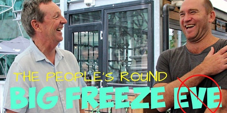 Big Freeze 2 'The People's Round' tickets
