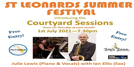 The Courtyard Sessions - St Leonards Summer Music Festival THURDAY 1st july tickets