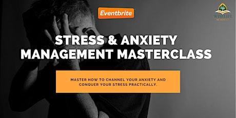 Anxiety & Stress Management Masterclass tickets