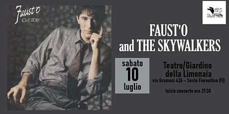 """FAUST'O and THE SKYWALKERS """"Love Story"""" biglietti"""