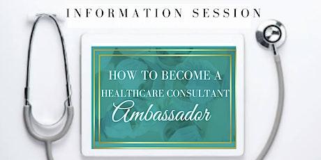 Information Session | Healthcare Consultant Academy - Ambassador Program tickets