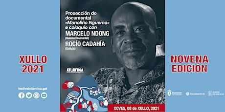 Proxección 'Manoliño Nguema' e coloquio | SCQ entradas