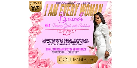 """I AM EVERY WOMAN BRUNCH: PGA """"PURSUING GOALS with AMBITION"""" tickets"""