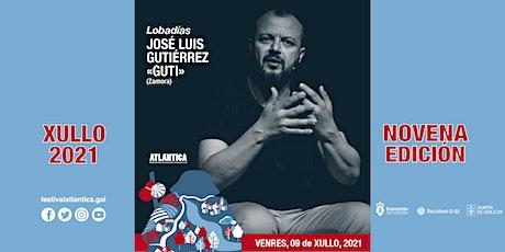 Lobadías | José Luis Gutiérrez 'Guti' (Zamora) | A Pobra do Caramiñal entradas