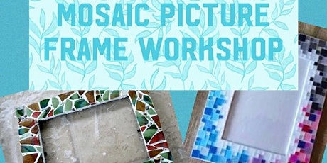 Mosaic Tile Frame Workshop tickets