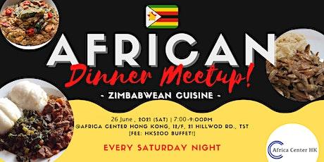 African Dinner Meetup (Zimbabwean Cuisine) tickets