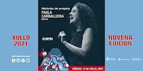 Historias de arrepío | Paula Carballeira (Galicia) | Cuntis entradas