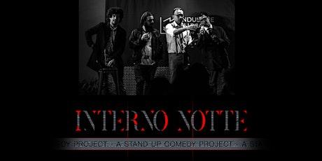 Interno Notte - A stand up comedy project biglietti
