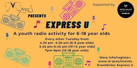 Express U (Youth Radio) tickets