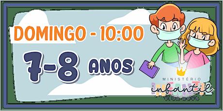 Ministério Infantil - 7-8 ANOS  -10H ingressos