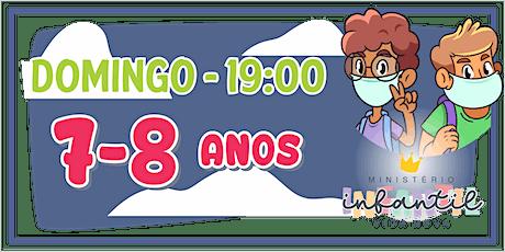 Ministério Infantil - 7-8 ANOS  -19H ingressos