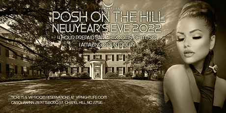 2022 Posh - Chapel Hill New Year's Eve Party tickets