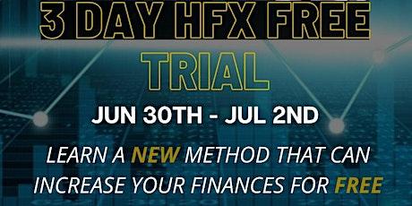 Free  3day HFX trial with Kingdom Finance Academy tickets
