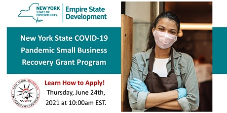 New York State Pandemic Small Business Recovery Grant Program Webinar tickets