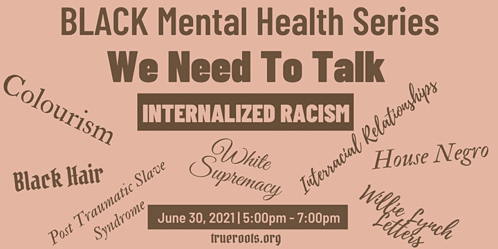 BLACK Mental Health Series - INTERNALIZED RACISM image