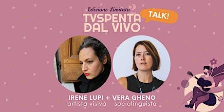 TVSpenta TALKS! Parliamone Domenica: La Resistenza biglietti