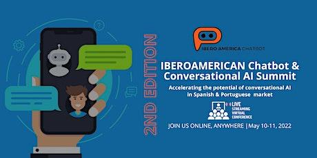 IBEROAMERICAN CHATBOT & CONVERSATIONAL AI SUMMIT - 2nd EDITION tickets